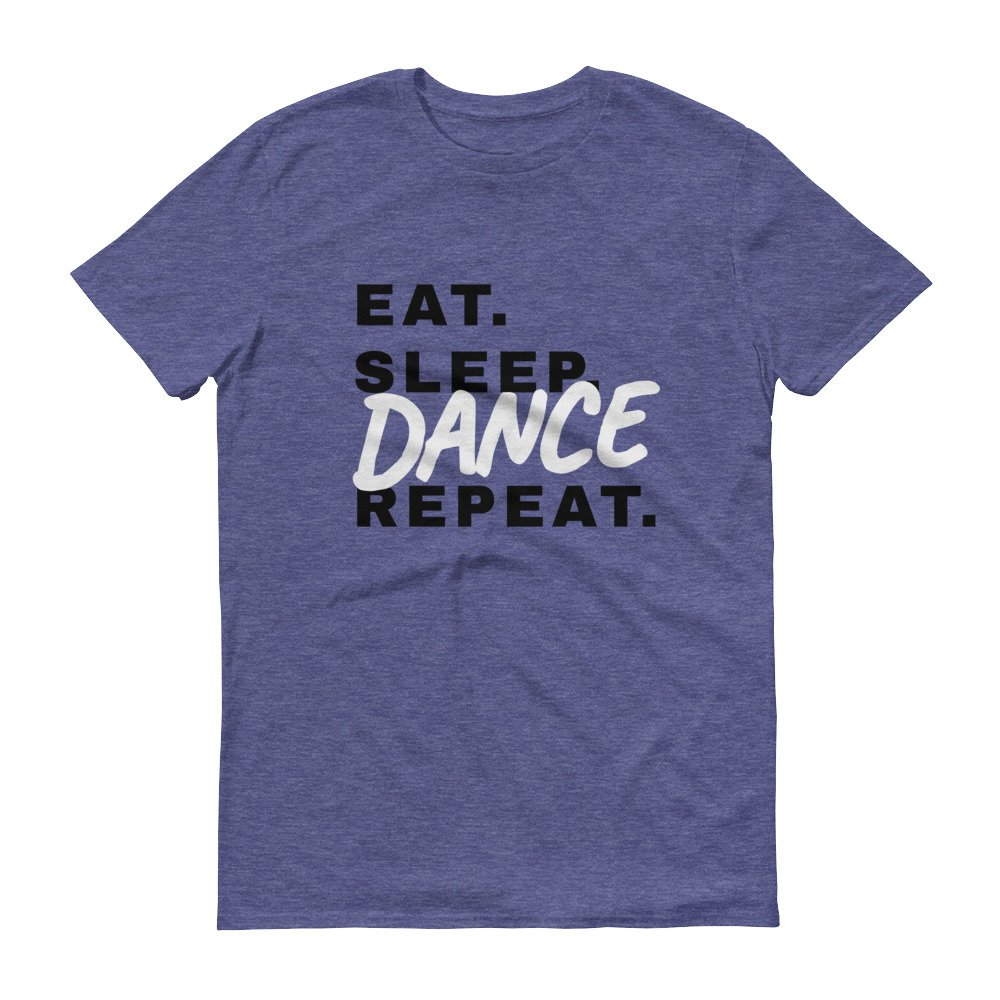 Eat Sleep Dance Repeat t-shirt fitted short sleeve womens
